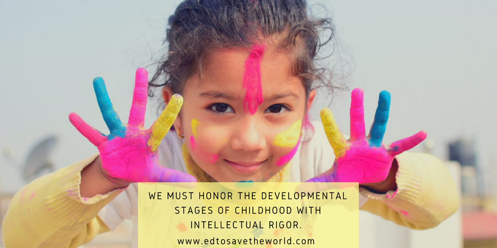 How to Honor Childhood with Intellectual Rigor